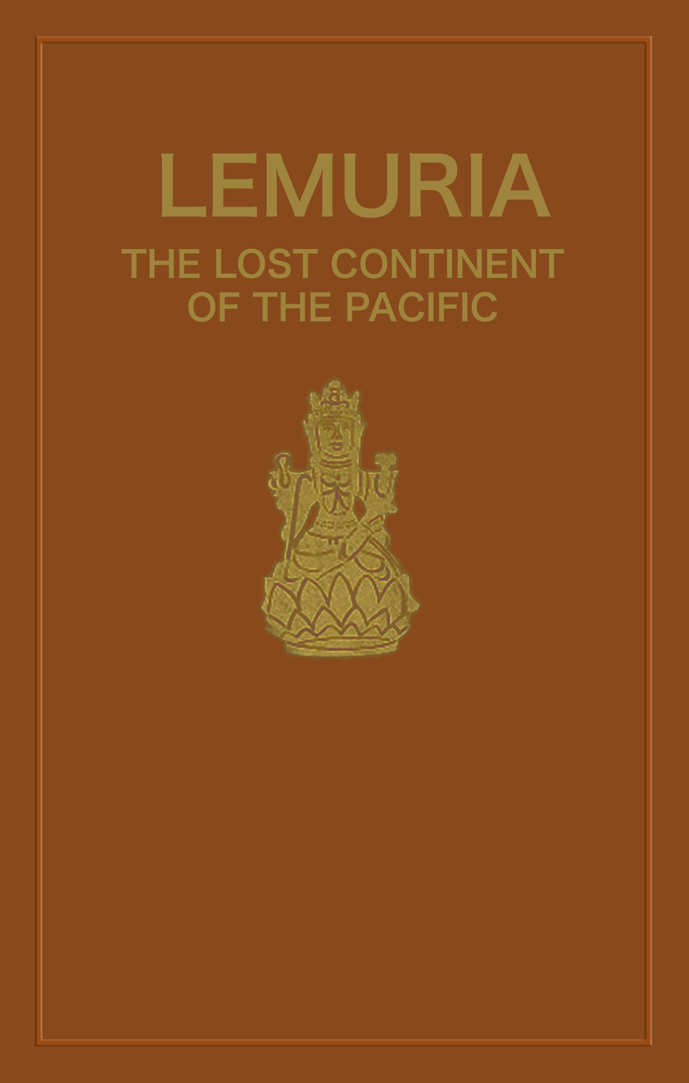 Lemuria The Lost Continent Of The Pacific By Wishar Cerv And James