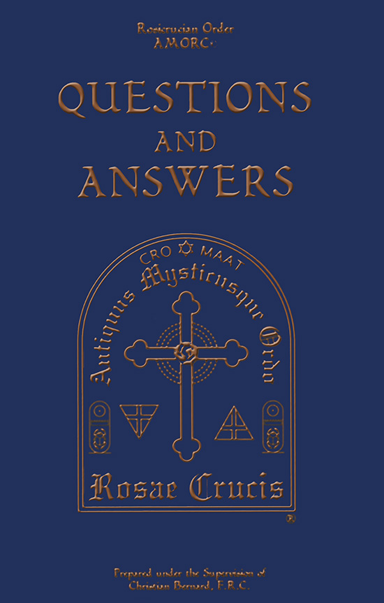Rosicrucian Questions and Answers