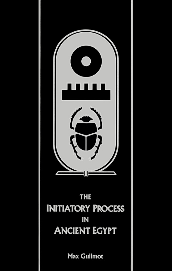 The Initiatory Process in Ancient Egypt